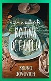 O Seu Assistente - Rotina de Família (Portuguese Edition)