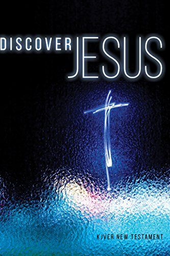 Discover Jesus: KJVER New Testament