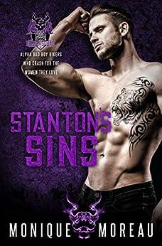 Stanton's Sins: A Bad Boy Biker Billionaire Romance (The Demon Squad MC Book 4) by [Monique Moreau]