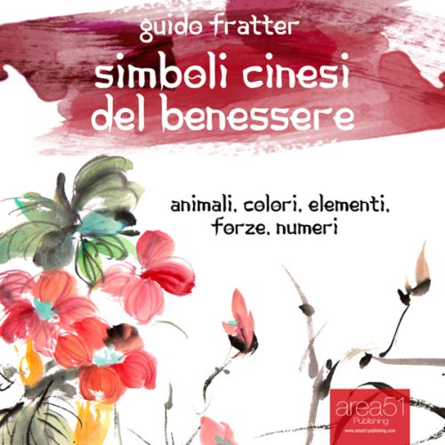 Simboli cinesi del benessere [Chinese Symbols of Well-being] audiobook cover art