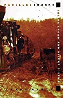 Parallel Tracks: The Railroad and Silent Cinema (Exeter Studies in Film History) by Lynne Kirby(1997-01-01)