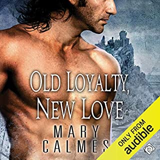 Old Loyalty, New Love audiobook cover art