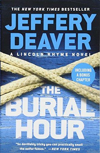 The Burial Hour (A Lincoln Rhyme Novel (14))
