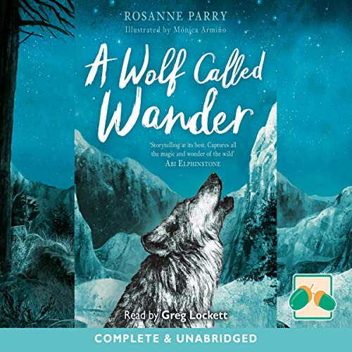 A Wolf Called Wander                   By:                                                                                                                                 Rosanne Parry                               Narrated by:                                                                                                                                 Greg Lockett                      Length: 3 hrs and 8 mins     Not rated yet     Overall 0.0