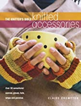 The Knitters Bible Knitted Accessories