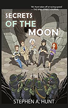 Secrets of the Moon: an addictive spy thriller you'll be unable to put down: (The Agatha Witchley Mysteries omnibus) by [Stephen A. Hunt]