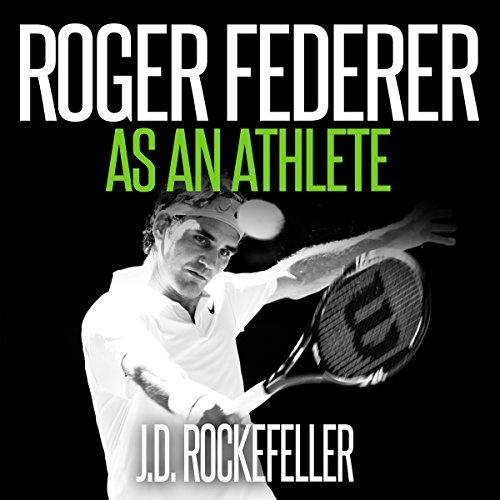 Roger Federer as an Athlete audiobook cover art