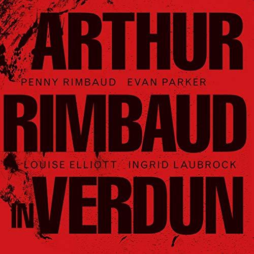 Arthur Rimbaud In Verdun