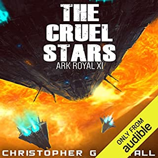 The Cruel Stars     Ark Royal, Book 11              Written by:                                                                                                                                 Christopher G. Nuttall                               Narrated by:                                                                                                                                 Ralph Lister                      Length: 13 hrs and 35 mins     5 ratings     Overall 4.0
