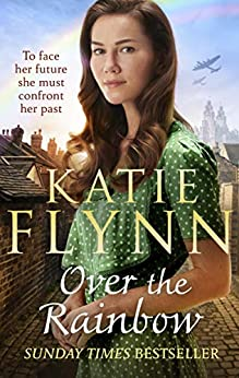Over the Rainbow (The Liverpool Sisters Book 3) by [Katie Flynn]