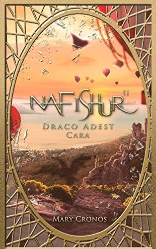 Nafishur - Draco Adest Cara (Nafishur Cara 2)