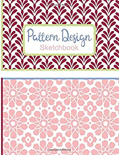 Pattern Design Sketchbook: Blank Drawing Pad for Fabric and Surface Pattern Designers & Artists