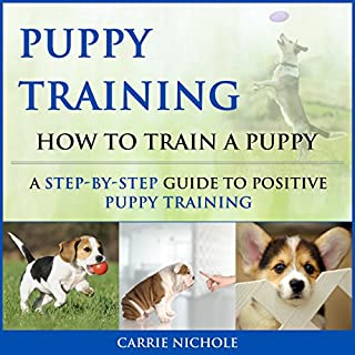 Puppy Training: How to Train a Puppy cover art