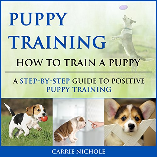 Puppy Training: How to Train a Puppy  By  cover art