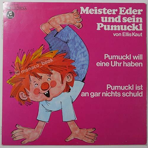 Pumuckl will eine Uhr haben/Pumuckl ist an gar nichts schuld (Vinyl LP)
