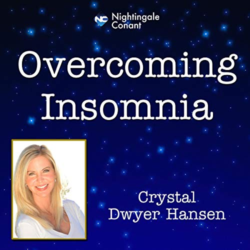 Overcoming Insomnia Audiobook By Crystal Dwyer Hansen cover art