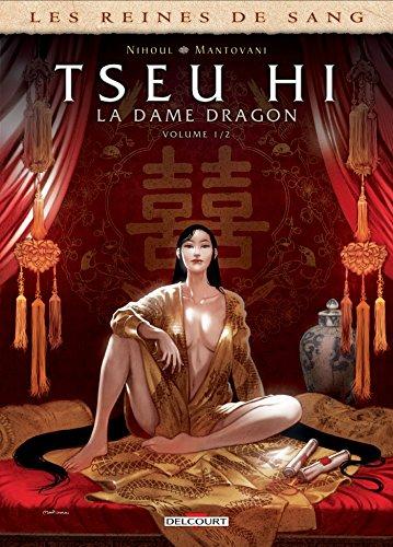 Les Reines de sang - Tseu Hi, La Dame Dragon T01