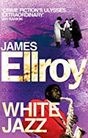 White Jazz (L.A. Quartet) by James Ellroy(2011-06-01)
