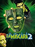 La máscara 2