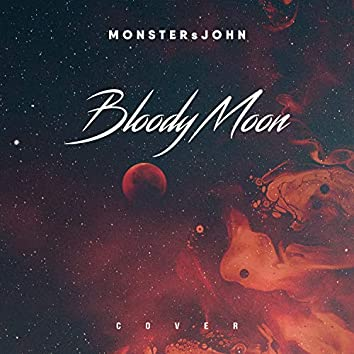 Bloody Moon (Cover)