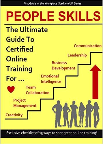 People Skills: The Online Training Guide to Master the 7 most Powerful People Skills like a Pro (Stack'em UP Book 1) (English Edition)