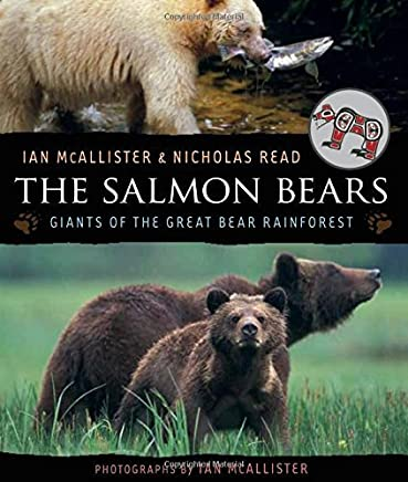 The Salmon Bears: Giants of the Great Bear Rainforest by Nicholas Read(2010-04-01)