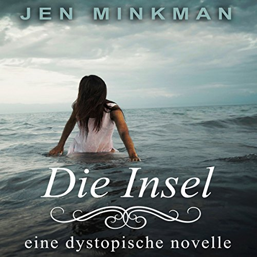Die Insel [The Island] audiobook cover art