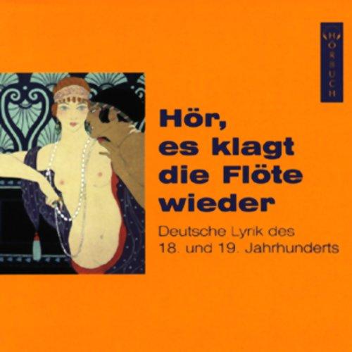 Hör, es klagt die Flöte wieder. Deutsche Lyrik des 18. und 19. Jahrhunderts Titelbild