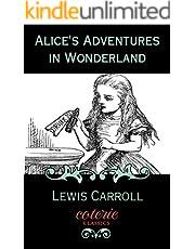 Alice's Adventures in Wonderland: 150th Anniversary Edition (Coterie Classics) (English Edition)