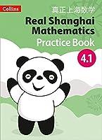 Real Shanghai Mathematics - Pupil Practice Book 4.1