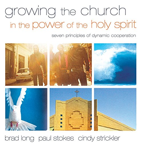 Growing the Church in the Power of the Holy Spirit cover art