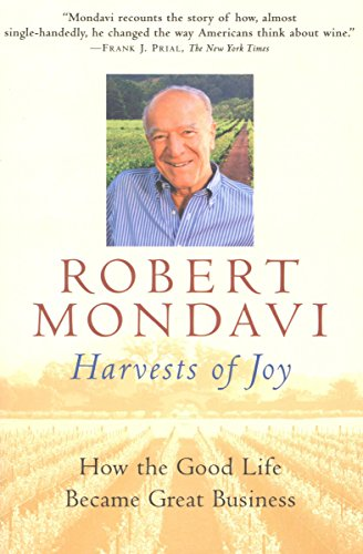 Harvests of Joy: How the Good Life Became Great Business (Harvest Book) (English Edition)