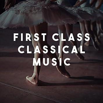 First Class Classical Music