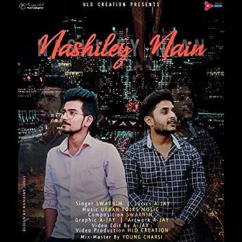 Nashiley Nain (feat. Annujay Joshi)