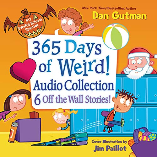 My Weird School Special: 365 Days of Weird! Audio Collection cover art
