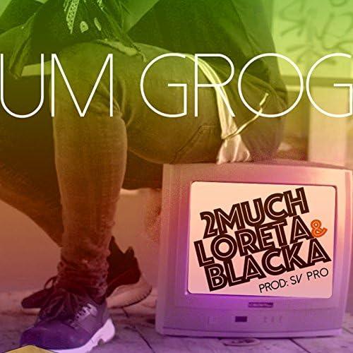 2much feat. Loreta, Blacka & Dj Samuka