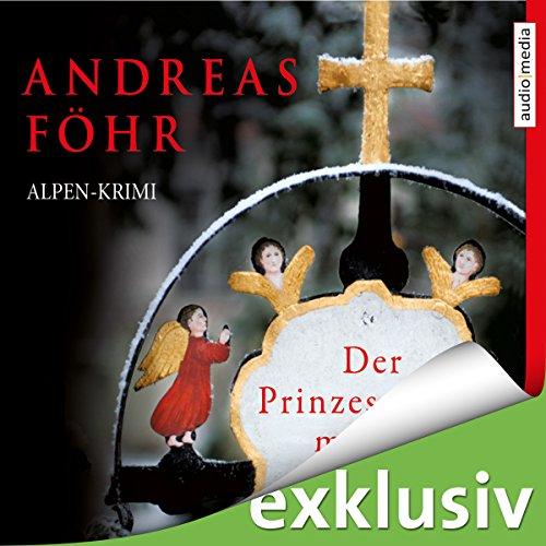 Der Prinzessinnenmörder (Kommissar Wallner 1) audiobook cover art