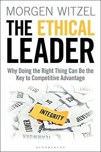 Image of The Ethical Leader: Why Doing the Right Thing Can Be the Key to Competitive Advantage