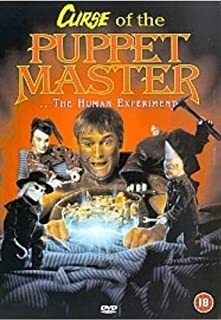 Curse of the Puppet Master: The Human Experiment [DVD]