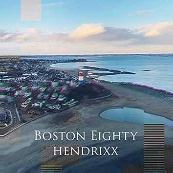 Boston Eighty