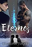 Eternos: (Romance, libro independiente)