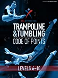 USA Gymnastics T&T Code of Points: Levels 6-10 (English Edition)
