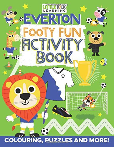 Everton Footy Fun Activity Book: For 3-7 year olds