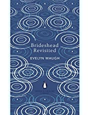 Brideshead Revisited: The Sacred and Profane Memories of Captain Charles Ryder (The Penguin English Library)