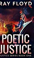 Poetic Justice (Justice Series Book 1)