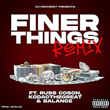 Finer Things (Remix)