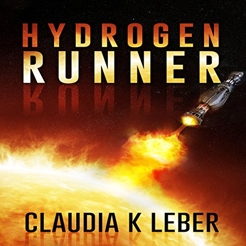 Hydrogen Runner audiobook cover art
