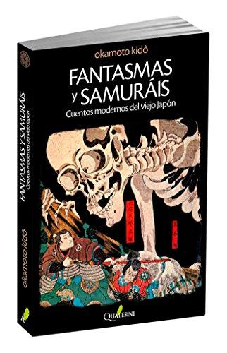 Fantasmas y samuráis : cuentos modernos del viejo Japón