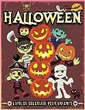 Halloween Livre De Coloriage Pour Enfants: Peinture Magique Halloween   Livre De Coloriage Pour Enfants Avec 31 Dessins D'halloween   Livre D'activité Coloriage Pour Enfants