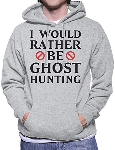I Would Rather Be Ghost Hunting Halloween Men's Hooded Sweatshirt L